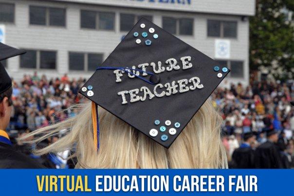 Virtual Education Career Fair - May 13, 2021