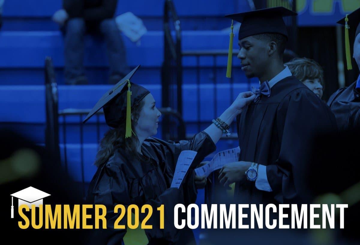 Summer 2021 Commencement banner